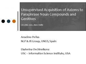 Unsupervised Acquisition of Axioms to Paraphrase Noun Compounds
