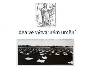 Idea ve vtvarnm umn Ars techn inventio Draz
