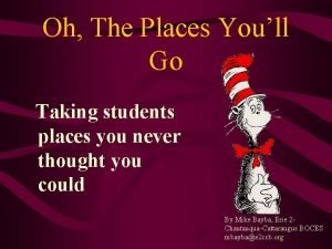 Oh The Places Youll Go Taking students places