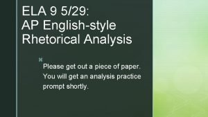 ELA 9 529 AP Englishstyle Rhetorical Analysis z