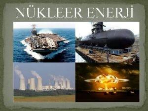 NKLEER ENERJ NKLEER ENERJ NEDR Nkleer enerji fzyon