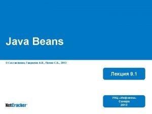 n n n n n Java Beans Enterprise