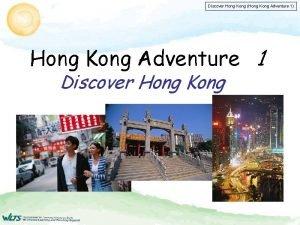 Discover Hong Kong Hong Kong Adventure 1 Hong