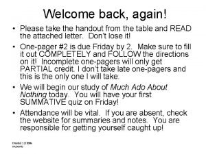 Welcome back again Please take the handout from