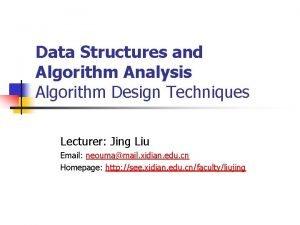 Data Structures and Algorithm Analysis Algorithm Design Techniques