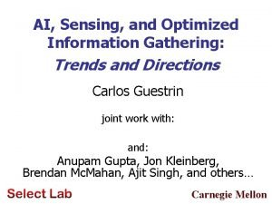 AI Sensing and Optimized Information Gathering Trends and