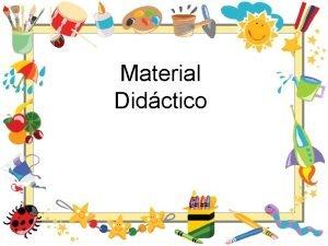 Material Didctico 1 1 DEFINICIN A travs del