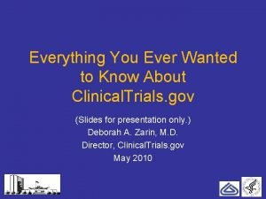 Everything You Ever Wanted to Know About Clinical