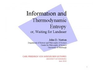 Information and Thermodynamic Entropy or Waiting for Landauer