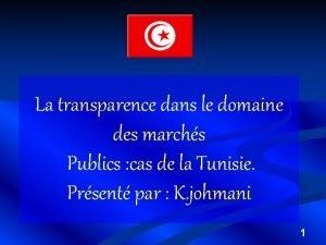 La transparence dans le domaine des marchs Publics