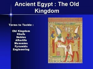 Ancient Egypt The Old Kingdom Terms to Tackle