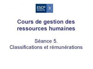 Cours de gestion des ressources humaines Sance 5