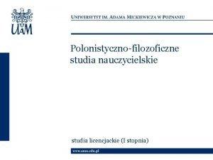 Polonistycznofilozoficzne studia nauczycielskie studia licencjackie I stopnia Polonistycznofilozoficzne