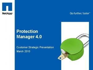 Tag line tag line Protection Manager 4 0