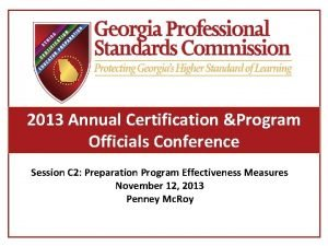 2013 Annual Certification Program Officials Conference Session C