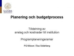 Planering och budgetprocess Tilldelning av anslag och kostnader