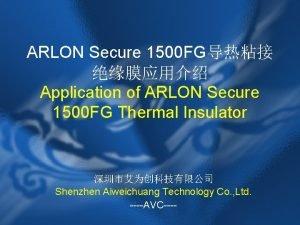 ARLON Secure 1500 FG Application of ARLON Secure