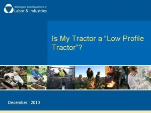 Is My Tractor a Low Profile Tractor December