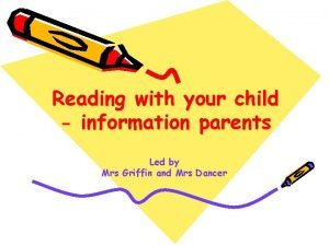 Reading with your child information parents Led by