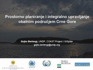 Prostorno planiranje i integralno upravljanje obalnim podrujem Crne