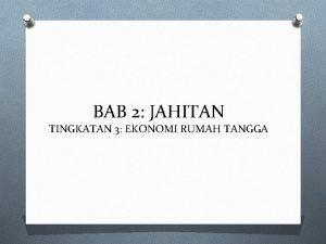 BAB 2 JAHITAN TINGKATAN 3 EKONOMI RUMAH TANGGA