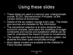 Using these slides These slides are used in