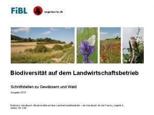 Biodiversitt auf dem Landwirtschaftsbetrieb Schnittstellen zu Gewssern und