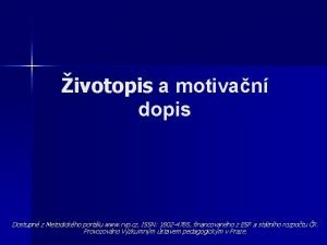 ivotopis a motivan dopis Dostupn z Metodickho portlu
