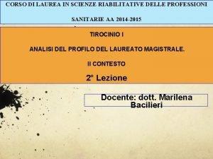 CORSO DI LAUREA IN SCIENZE RIABILITATIVE DELLE PROFESSIONI