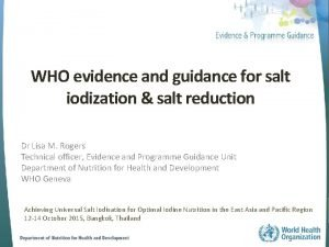 WHO evidence and guidance for salt iodization salt