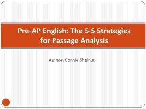 PreAP English The 5 S Strategies for Passage
