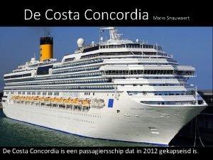 De Costa Concordia Marie Snauwaert De Costa Concordia