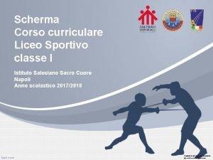Scherma Corso curriculare Liceo Sportivo classe I Istituto
