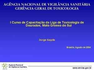 AGNCIA NACIONAL DE VIGIL NCIA SANITRIA GERNCIA GERAL