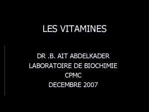 LES VITAMINES DR B AIT ABDELKADER LABORATOIRE DE