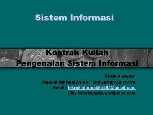Sistem Informasi Kontrak Kuliah Pengenalan Sistem Informasi SHOFIA