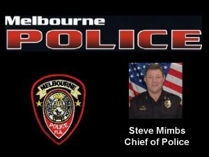 Steve Mimbs Chief of Police Crime Prevention Community