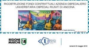 RICOSTRUZIONE FONDI CONTRATTUALI AZIENDA OSPEDALIERO UNIVERSITARIA OSPEDALI RIUNITI