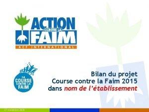 Bilan du projet Course contre la Faim 2015