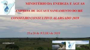 MINISTRIO DA ENERGIA E GUAS EMPRESA DE GUAS
