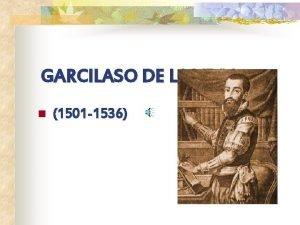 GARCILASO DE LA VEGA n 1501 1536 NDICE