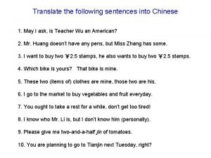 Translate the following sentences into Chinese 1 May
