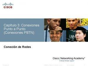 Captulo 3 Conexiones Punto a Punto Conexiones PSTN