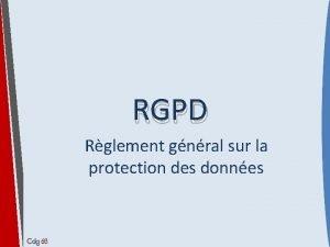 RGPD Rglement gnral sur la protection des donnes