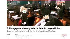 Bildungspotentiale digitaler Spiele fr Jugendliche Ergebnisse und Fortsetzung