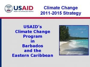 Climate Change 2011 2015 Strategy USAIDs Climate Change