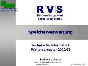 Universitt Bielefeld Technische Fakultt Speicherverwaltung Technische Informatik II