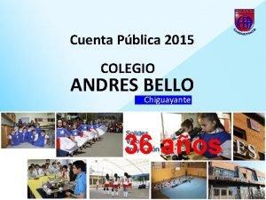 Cuenta Pblica 2015 COLEGIO ANDRES BELLO Chiguayante 36