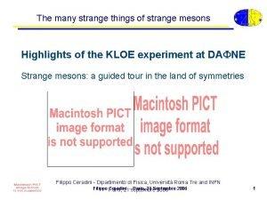 The many strange things of strange mesons Highlights