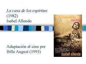 La casa de los espritus 1982 Isabel Allende